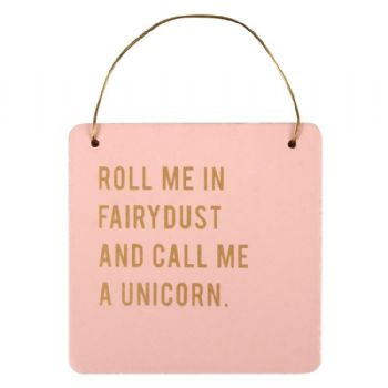 Cloud Nine - Roll me in fairydust - hanging sign